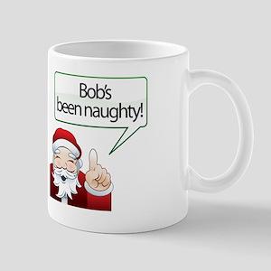 Bob's Been Naughty Mug