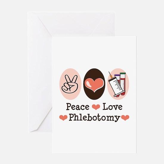 Peace Love Phlebotomy Greeting Card