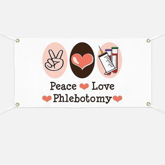 Peace Love Phlebotomy Banner
