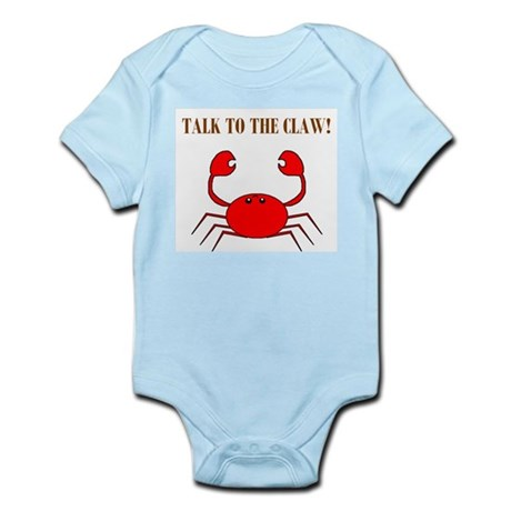 TALK TO THE CLAW Infant Bodysuit