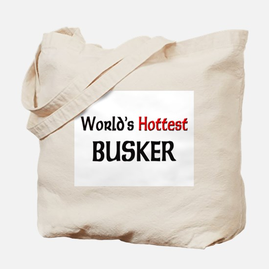 World's Hottest Busker Tote Bag