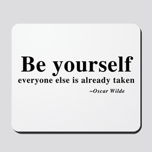Oscar Wilde - Be Yourself Mousepad