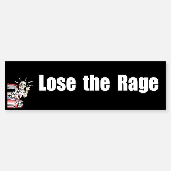 Lose the Rage: Bumper Bumper Bumper Sticker