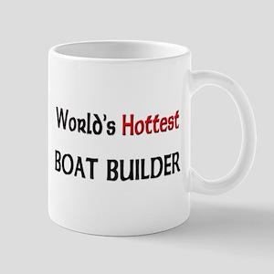World's Hottest Boat Builder Mug