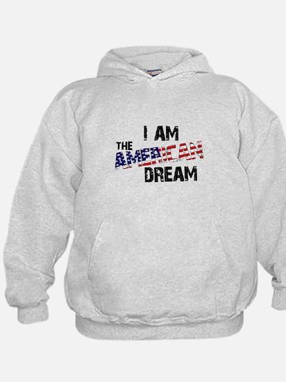 I Am The American Dream Hoodie