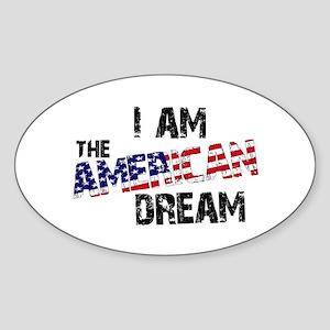 I Am The American Dream Oval Sticker