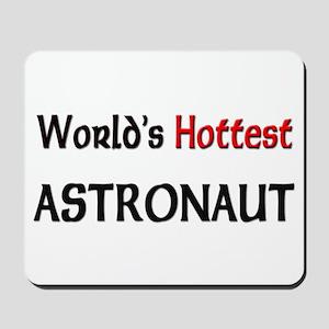 World's Hottest Astronaut Mousepad