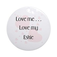 Love Me...Love My Eskie Keepsake (Round)