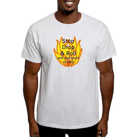 Stop Drop & Roll Light T-Shirt