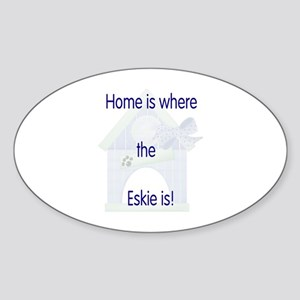 Home is where the Eskie is Oval Sticker