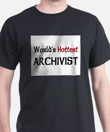 World's Hottest Archivist T-Shirt