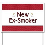 New Ex-Smoker Yard Sign