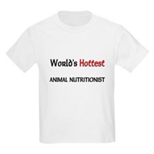 World's Hottest Animal Nutritionist Kids Light T-S