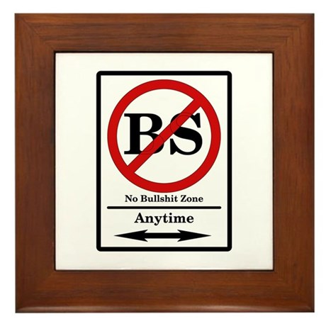 No BS Anytime Framed Tile