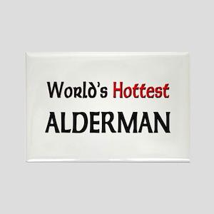 World's Hottest Alderman Rectangle Magnet