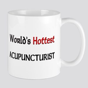 World's Hottest Acupuncturist Mug