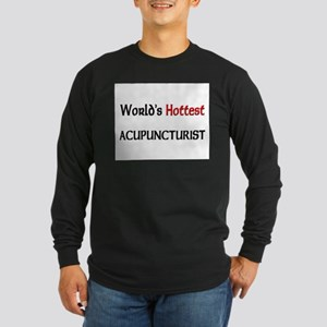 World's Hottest Acupuncturist Long Sleeve Dark T-S