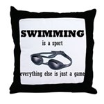Swimming is a Sport Throw Pillow