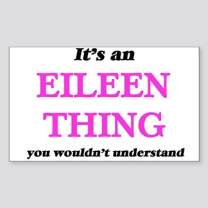 It's an Eileen thing, you wouldn't Sticker