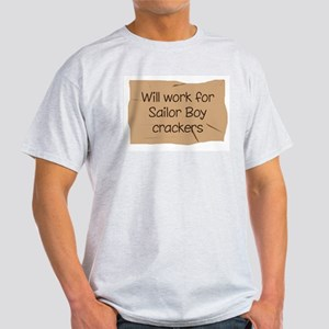 Will work for Sailor Boy crac Light T-Shirt