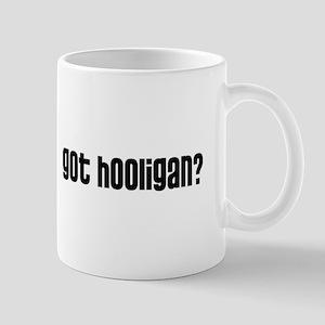 Got Hooligan? Mug