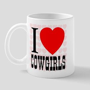 I Love Cowgirls Mug