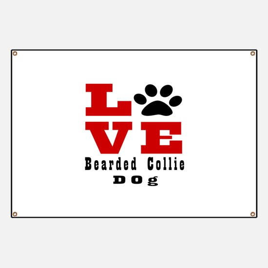 Love Bearded Collie Dog Designs Banner