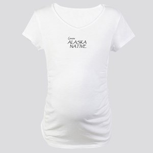 Genuine Alaska Native Maternity T-Shirt