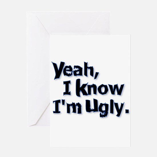Funny Ugly Greeting Card