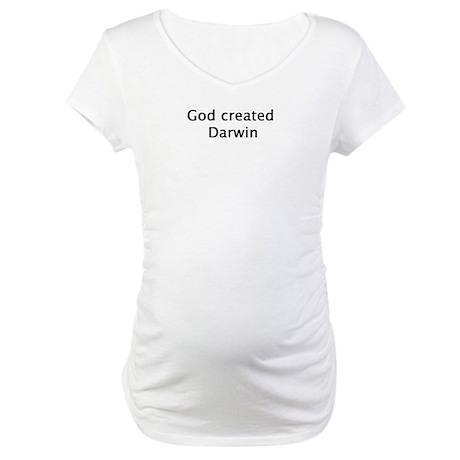 God Created Darwin Maternity T-Shirt