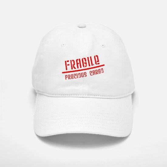 Fragile/Precious Cargo Baseball Baseball Cap