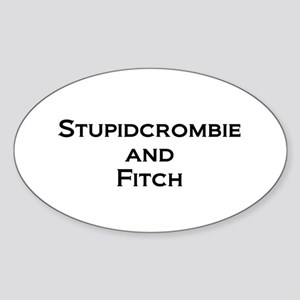 Stupidcrombie & Fitch Oval Sticker