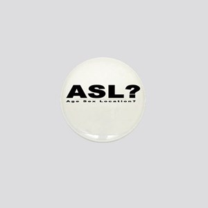 ASL? Mini Button