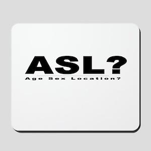 ASL? Mousepad