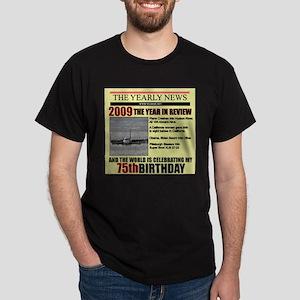 75 birthday Dark T-Shirt