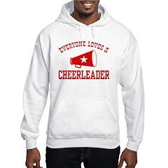 Everyone Loves a Cheerleader Hoodie