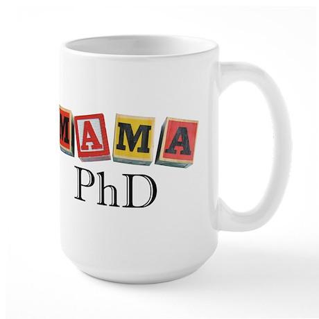 Mama PhD Large Mug
