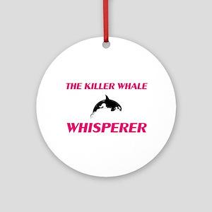 The Killer Whale Whisperer Round Ornament