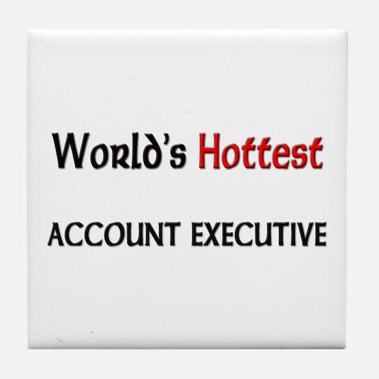 World's Hottest Account Executive Tile Coaster
