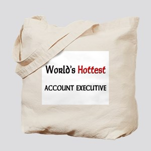 World's Hottest Account Executive Tote Bag