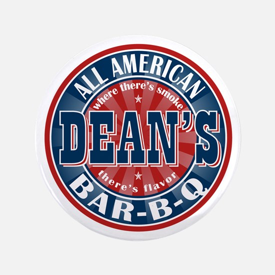 "Dean's All American BBQ 3.5"" Button"