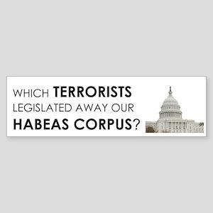 Habeas Corpus? (Bumper Sticker)