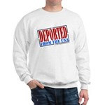 Deported From The USA Sweatshirt