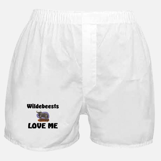 Wildebeests Loves Me Boxer Shorts