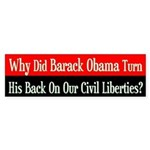 Obama Turned His Back on Liberty Bumper Sticker