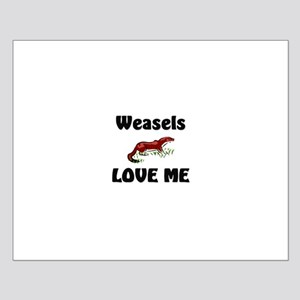 Weasels Love Me Small Poster