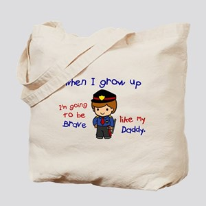 Brave Like My Daddy 1 (Police Officer) Tote Bag