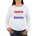 Capitalism the engine of Democracy Women's Long Sl