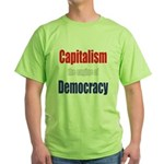 Capitalism the engine of Democracy Green T-Shirt