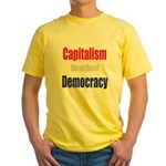 Capitalism the engine of Democracy Yellow T-Shirt